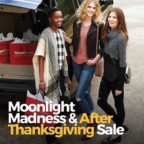 Moonlight Madness and After Thanksgiving Sale at Tanger Outlets